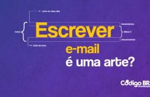 ESCREVER E-MAIL É UMA ARTE?