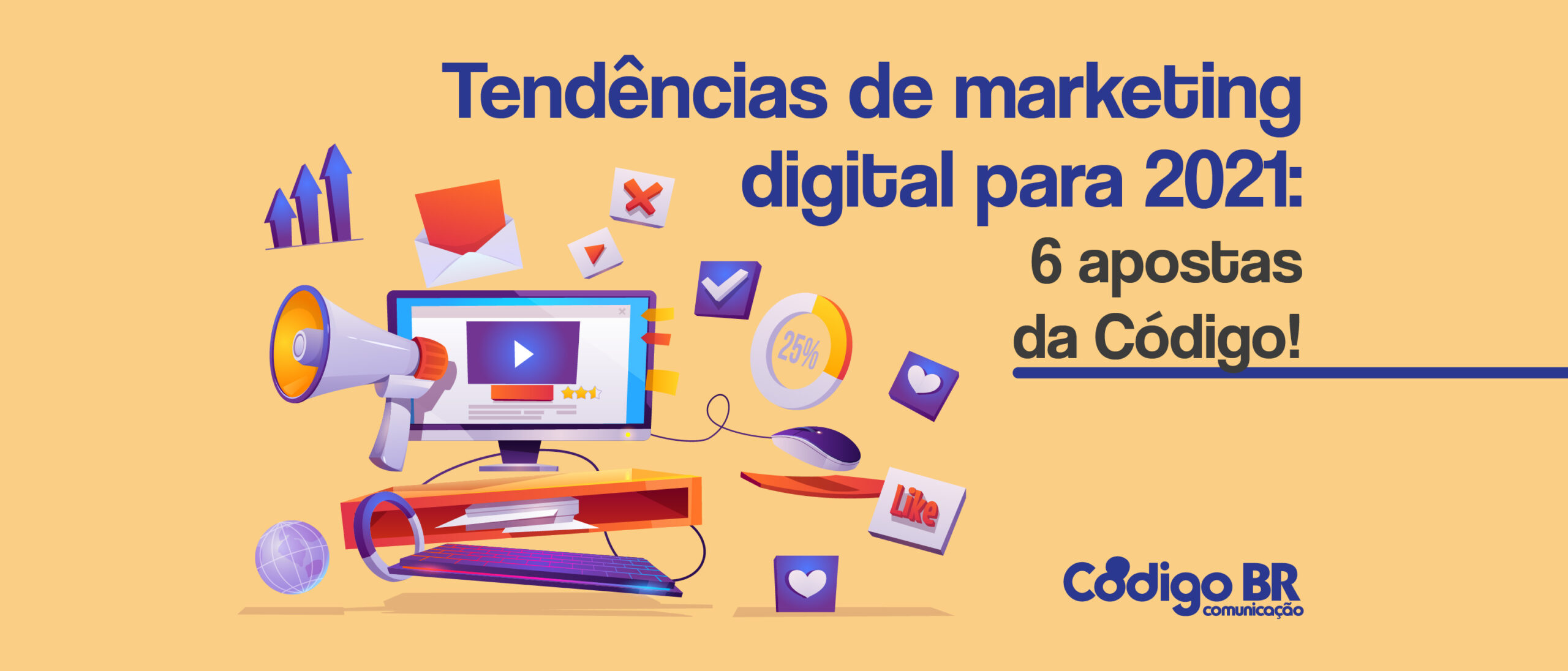 Apostas da Codigo para marketing digital para 2021